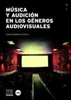 música y audición en los géneros audiovisuales-josep gustems-9788447537921