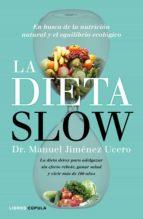 la dieta slow-manuel jimenez ucero-9788448022921
