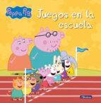 juegos en la escuela (peppa pig) 9788448832421
