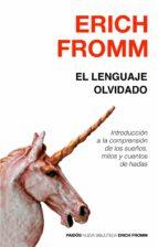 el lenguaje olvidado-erich fromm-9788449307621