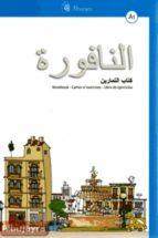 an nafura a1 (pack) (contiene: an nafura a1 lengua arabe; libro d e ejercicios; audiciones del libro del alumno) josé david aguilar cobos 9788461260621