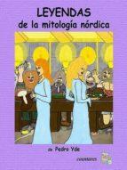 leyendas de la mitología nórdica (ebook)-pedro yde-9788461601721