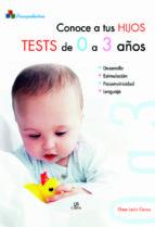 conoce a tus hijos. test de 0 a 3 años ebee leon gross 9788466210621