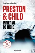 infierno de hielo (gideon crew 4) douglas preston lincoln child 9788466346221