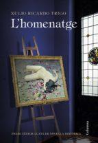 l homenatge (premi nèstor luján de novel·la històrica 2017)-9788466423021
