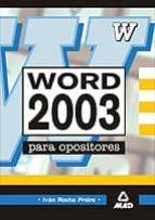 word 2003 para oposiciones-ivan rocha freire-9788466501521