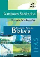 auxiliares sanitarios de la diputacion foral de bizkaia (ifas): t est de la parte especifica ana isabel botica artalejo 9788466560221