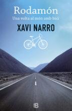 rodamón: una volta al món amb bici-xavi narro-9788466656221