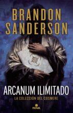 arcanum ilimitado: la coleccion del cosmere-brandon sanderson-9788466662321
