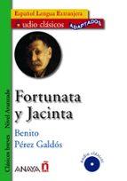 fortunata y jacinta (español lengua extranjera. clasicos breves. nivel avanzado) (incluye audio cd) benito perez galdos 9788466784221