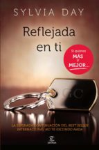 reflejada en ti (ebook)-sylvia day-9788467014921