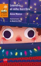 El libro de Leandro, el niño horrible autor ANNA MANSO MUNNE DOC!