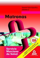 MATRONAS DEL SERVICIO MURCIANO DE SALUD. TEMARIO PARTE ESPECIFICA VOLUMEN II