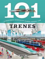 101 cosas que deberias saber sobre los trenes 9788467734621