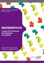 cuerpo de profesores de enseñanza secundaria: matematicas. progra macion didactica (4º de la eso)-9788468143521