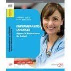 ENFERMERAS/OS (ATS/DUE) AGENCIA VALENCIANA DE SALUD. TEMARIO VOL. II. PARTE ESPECÍFICA