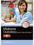 MATRONA. SERVICIO VASCO DE SALUD-OSAKIDETZA. TEMARIO VOL.III