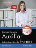 AUXILIAR DE LA ADMINISTRACION DEL ESTADO TURNO LIBRE TEMARIO VOL II