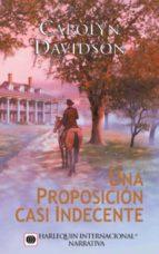 una proposición casi indecente (ebook)-carolyn davidson-9788468716121