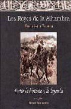 los reyes de la alhambra: entre historia y la leyenda francisco bueno 9788471690821