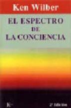 espectro de la conciencia, el ken wilber 9788472452121