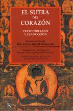 el sutra del corazon. texto tibetano y traduccion 9788472455221