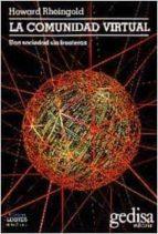 la comunidad virtual: una sociedad sin fronteras-howard rheingold-9788474325621