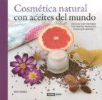 cosmetica natural con aceites del mundo-mar gomez-9788475568621