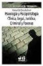 manual de consultoria en psicologia y psicopatologia clinica, leg al, juridica, criminal y forense bernat noel tiffon 9788476988121