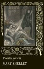 cuentos goticos mary w. shelley 9788477020721