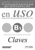 competencia gramatical en uso - b1: claves-alfredo gonzalez hermoso-9788477115021