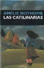 las catilinarias (2ª ed.)-amelie nothomb-9788477651321
