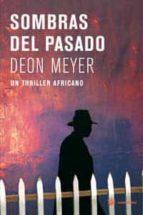 sombras del pasado-deon meyer-9788478715121