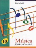 musica 10 quadern d exercicis-9788478872121