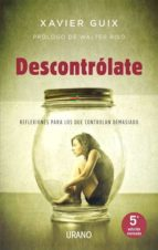 descontrolate-xavier guix-9788479532321