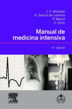 manual de medicina intensiva (4ª ed.) j. c. montejo gonzalez 9788480868921