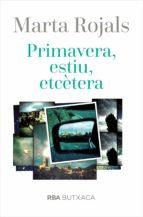 primavera, estiu, etc. (ebook)-marta rojals-9788482649221