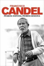 primera historia, primera memoria francisco candel 9788483077221