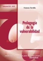 pedagogia de la vulnerabilidad francesc torralba 9788483165621