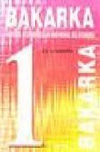 bakarka 1-juan antonio letamendia-9788483310021