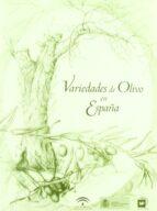 variedades de olivo en españa luis rallo romero 9788484761921