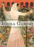 indira gandhi-paola capriolo-9788484834021
