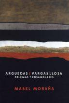 El libro de Argudas / vargas llosa. dilemas y ensamblajes autor MABEL MORAÑA TXT!