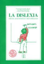 la dislexia: origen, diagnostico y recuperacion m. fernanda fernandez baroja 9788485252121
