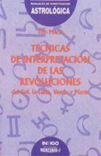 tecnica de interpretacion de las revoluciones: del sol, la luna, venus y marte-tito macia-9788486668921
