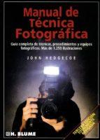 manual de tecnica fotografica-john hedgecoe-9788487756221
