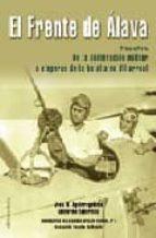 el frente de alava i: de la sublevacion militar a visperas de la batalla de villarreal-guillermo tabernilla-josu mirena aguirregabiria-9788489212121