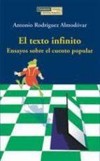 el texto infinito: ensayos sobre el cuento popular-antonio rodriguez almodovar-9788489384521