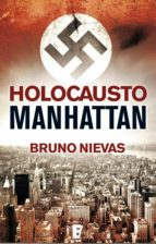 holocausto manhattan (b de books) (ebook)-bruno nievas-9788490193921