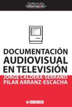 documentacion audiovisual en television-jorge caldera serrano-9788490299821